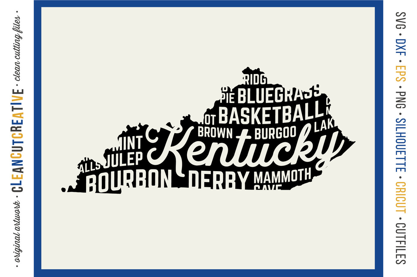 Kentucky State Design Svg Dxf Eps Png Cricut Silhouette Files By Cleancutcreative Thehungryjpeg Com