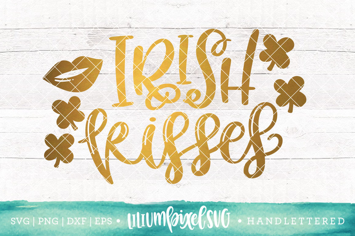 Irish Kisses Svg Png Dxf Eps File By Lilium Pixel Svg