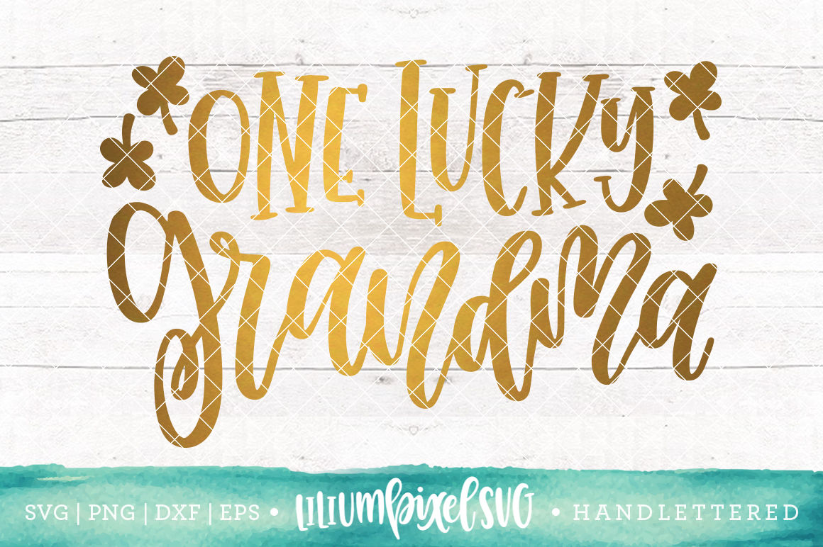 One Lucky Grandma Svg Png Dxf Eps File By Lilium Pixel Svg