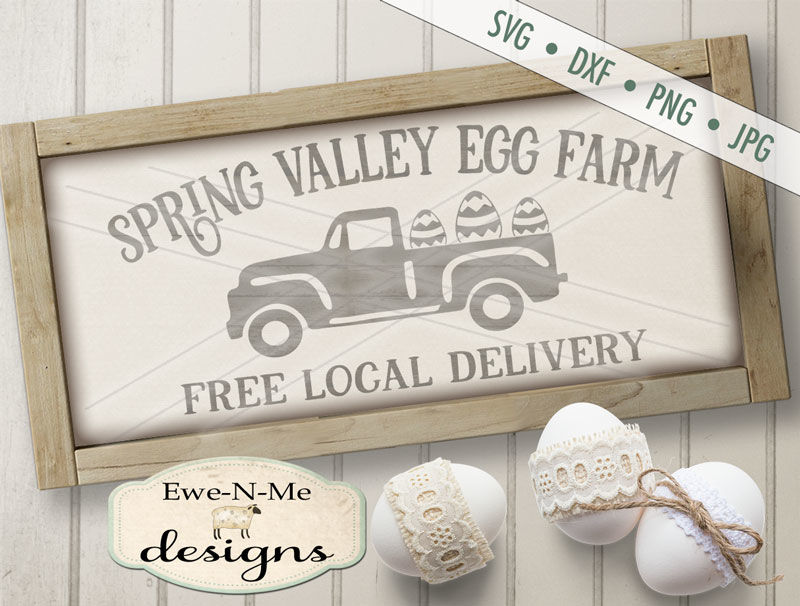 Spring Valley Old Truck With Eggs Svg By Ewe N Me Designs