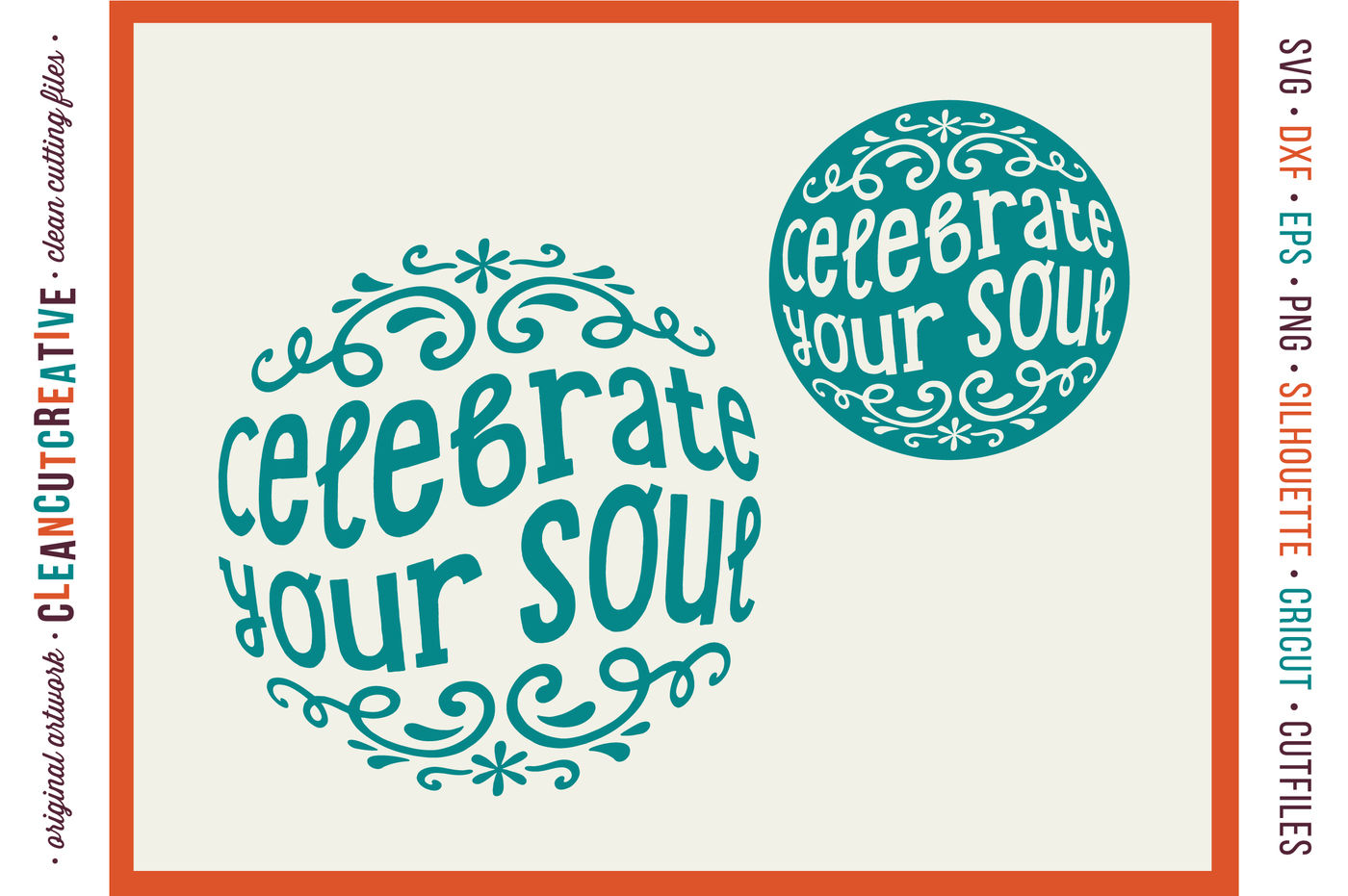 Celebrate Your Soul Happy Spiritual Inspiring Quote Svg Dxf