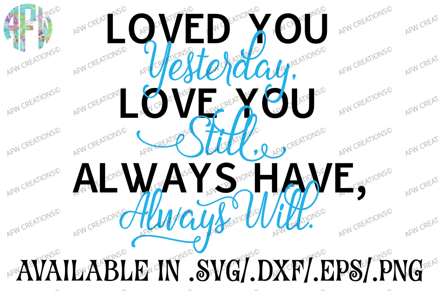 Loved You Yesterday Svg Dxf Eps Cut File By Afw Designs