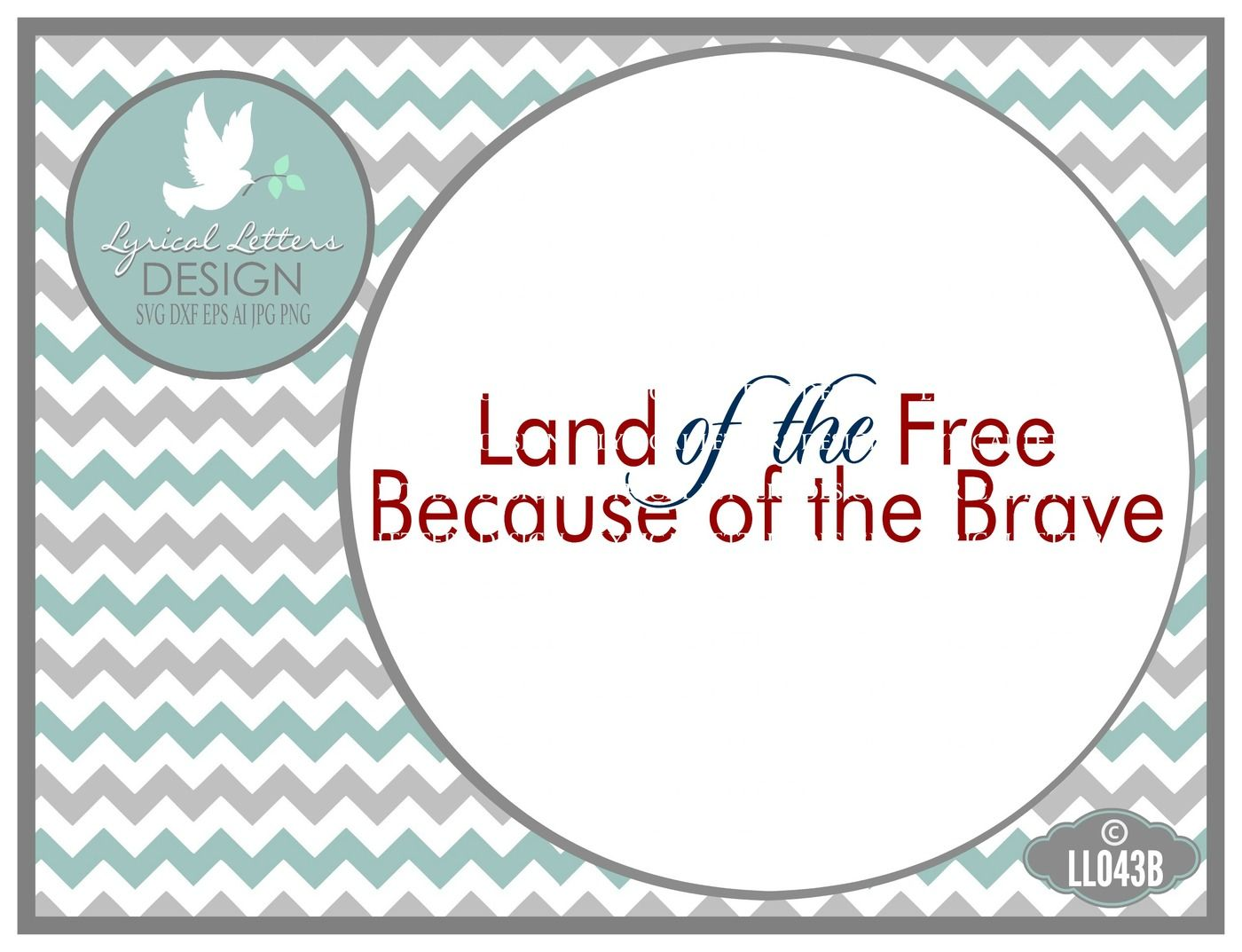 Land Of The Free Because Of The Brave July 4th Memorial Day Svg