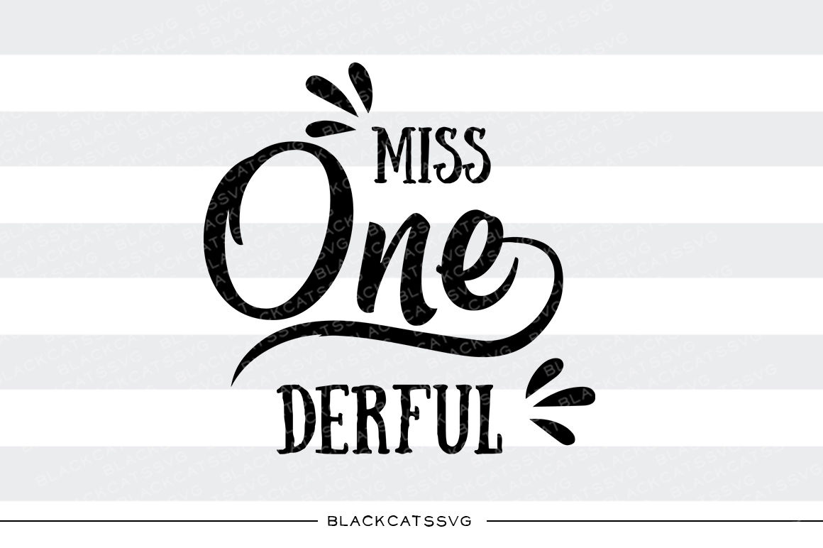 Miss Onederful Svg File By Blackcatssvg Thehungryjpeg Com