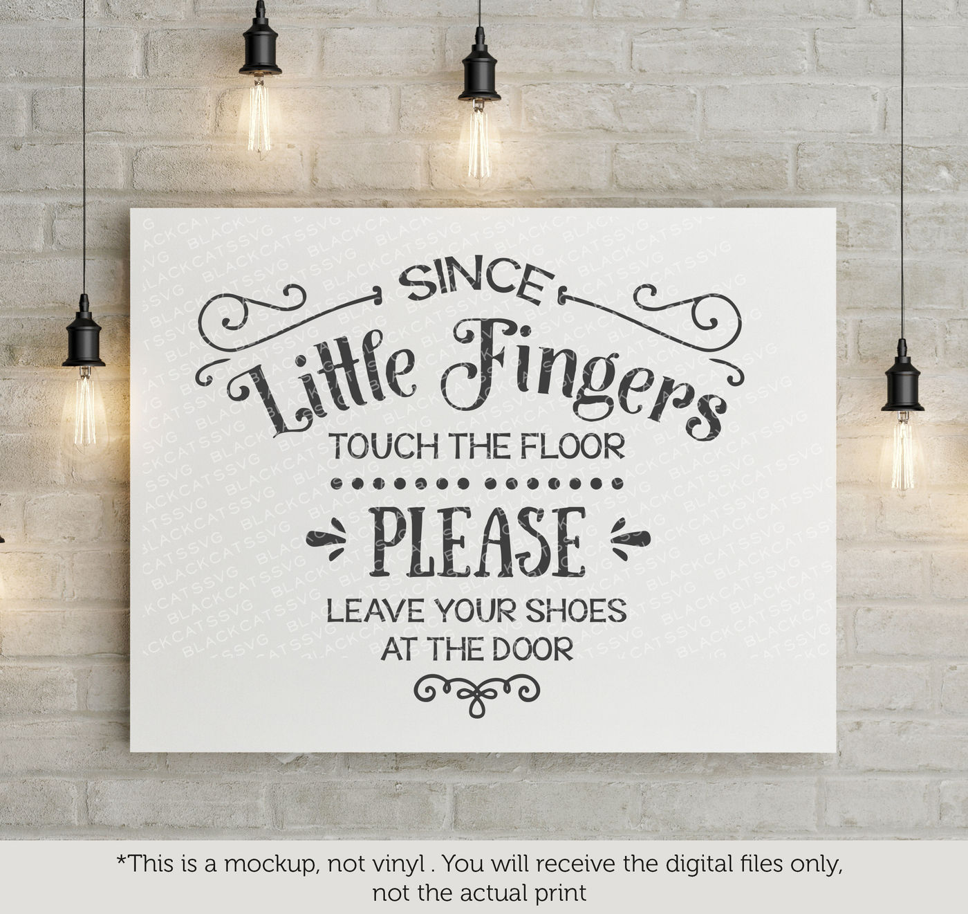 Since Little Fingers Touch The Floor Leave Shoes At The Door Svg By Blackcatssvg Thehungryjpeg Com