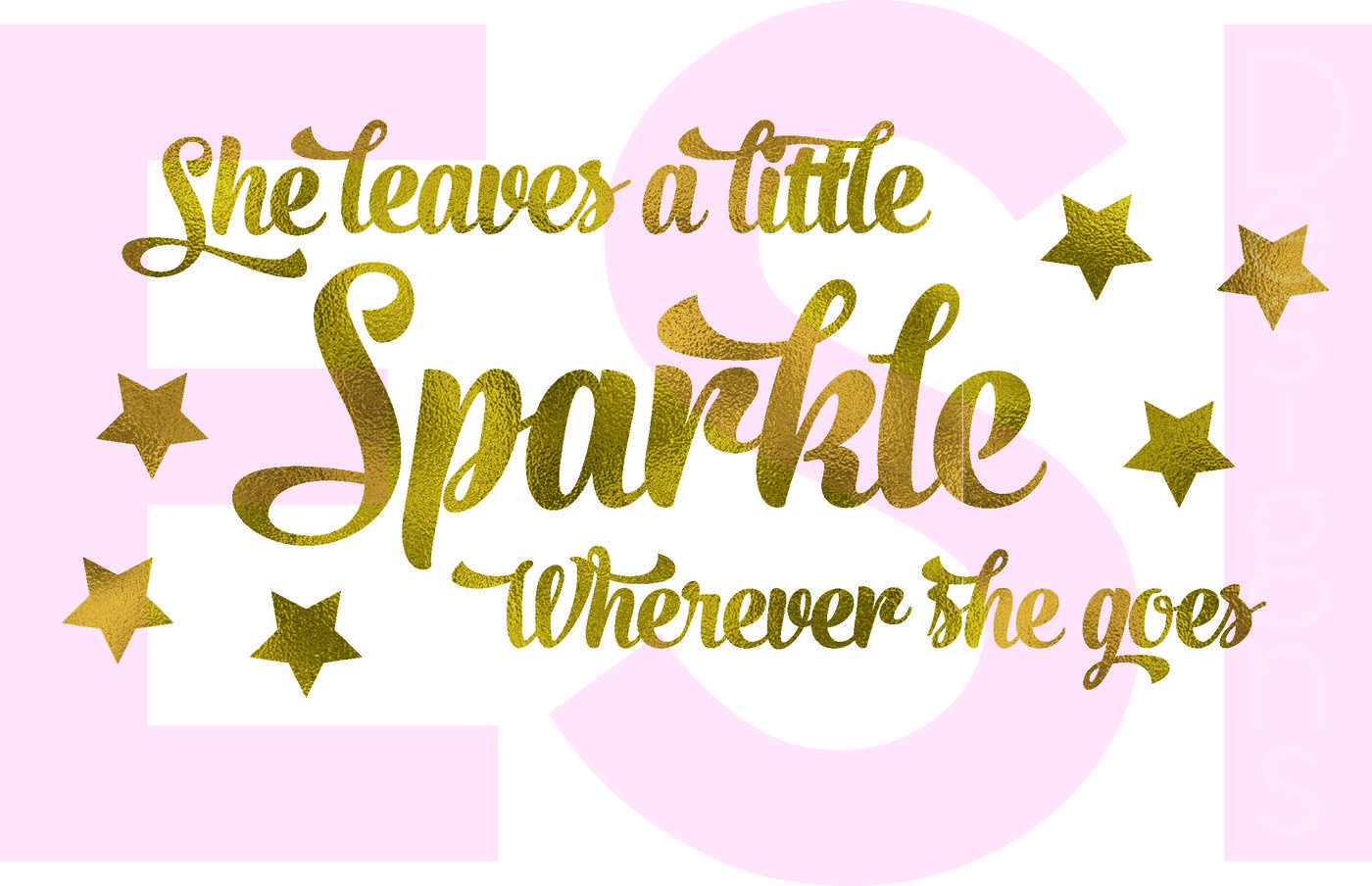 She Leaves A Little Sparkle Wherever She Goes Quote Svg Dxf Eps Cutting Files By Esi Designs Thehungryjpeg Com