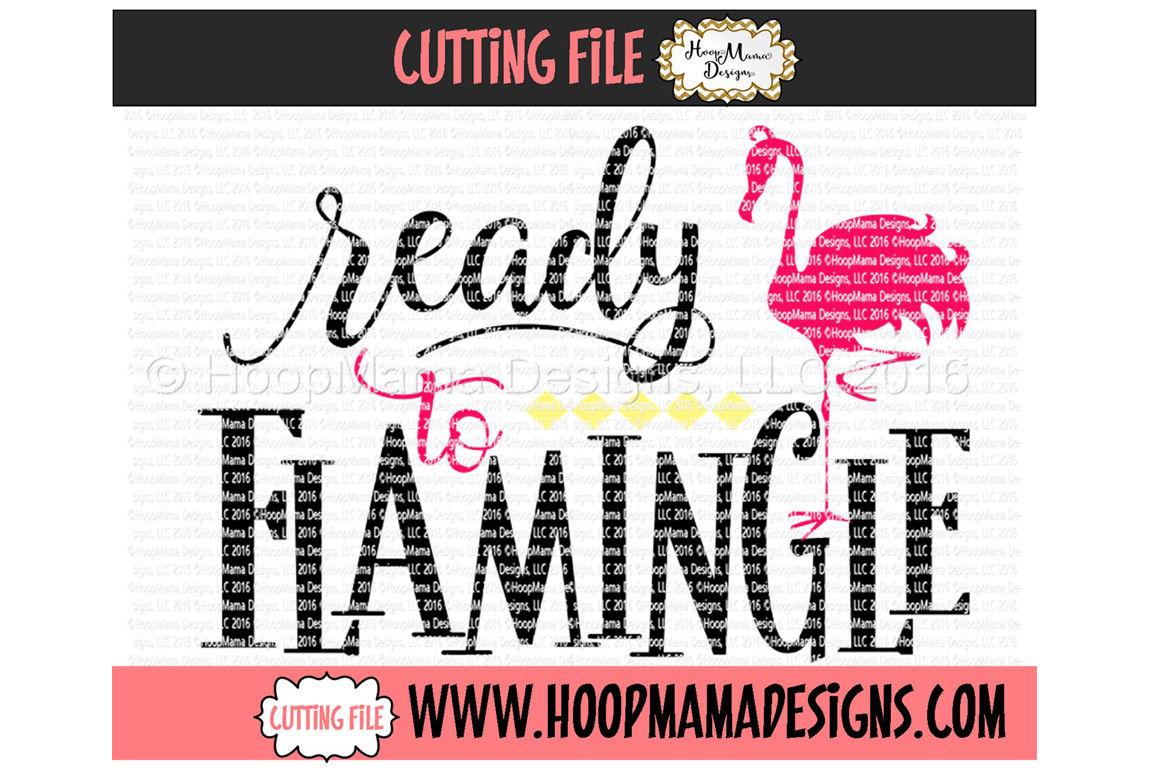 Ready To Flamingle Girl By Hoopmama Designs Thehungryjpeg Com