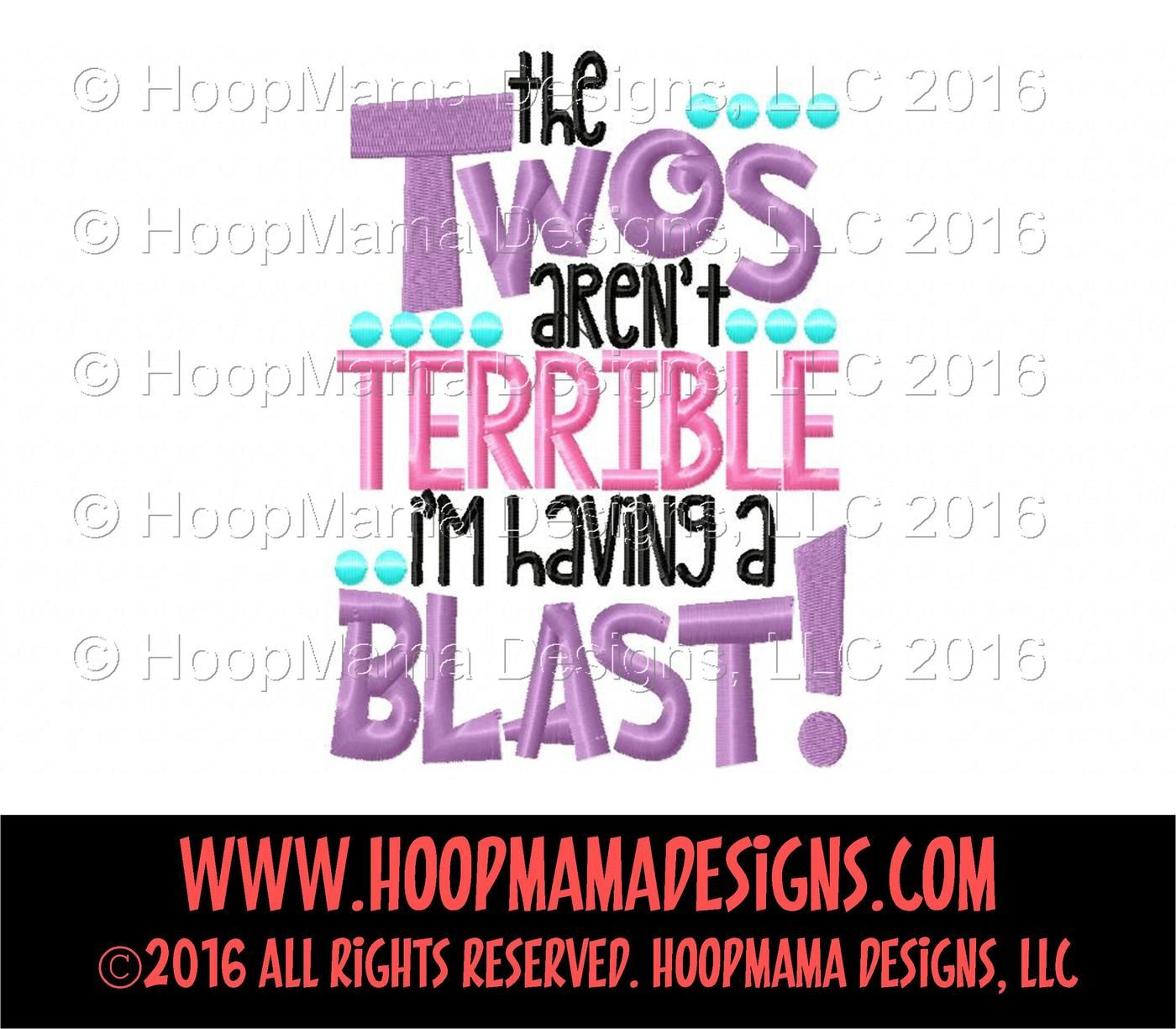 The Twos Aren T Terrible I M Having A Blast By Hoopmama Designs Thehungryjpeg Com