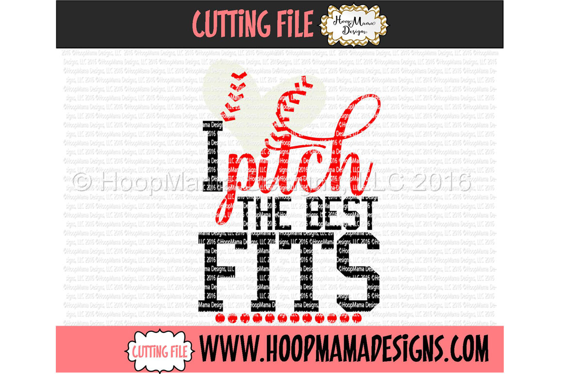 I Pitch The Best Fits By Hoopmama Designs Thehungryjpeg Com