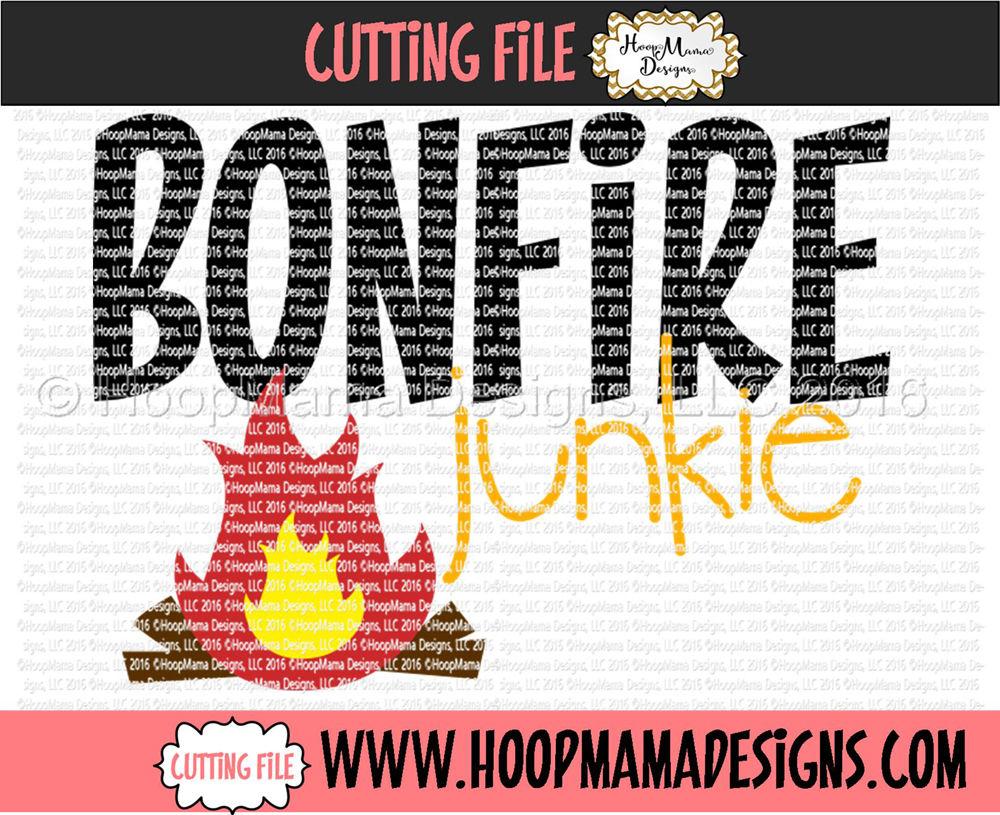 Bonfire Junkie By Hoopmama Designs Thehungryjpeg Com