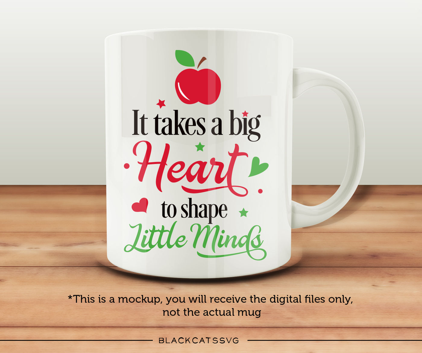 It Takes A Big Heart To Shape Little Minds SVG By