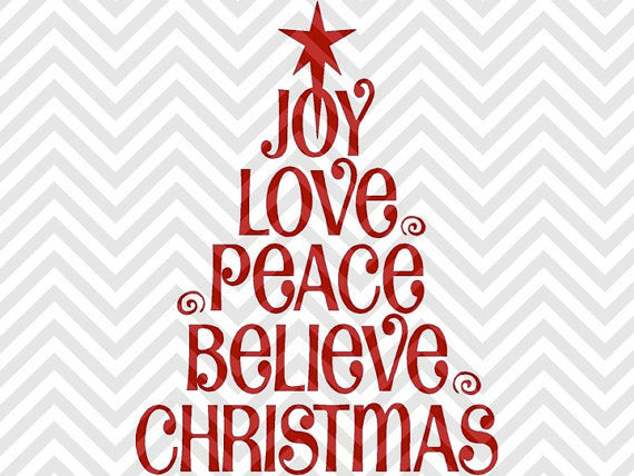 Joy Love Peace Believe Christmas Tree Christmas Snowman Svg And