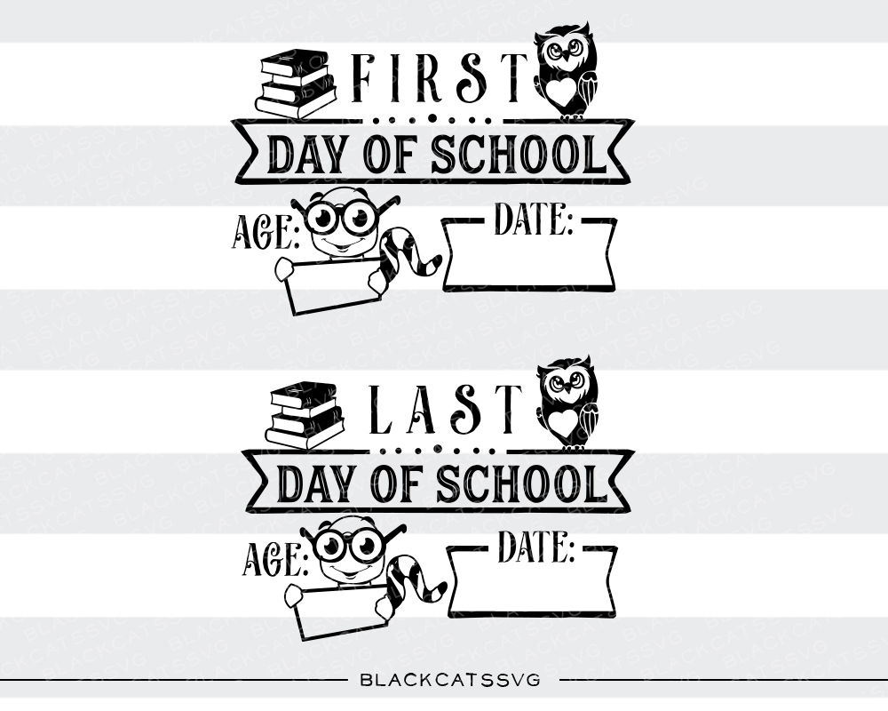 First Day Of School Sign Last Day Of School Sign Svg Owl Books