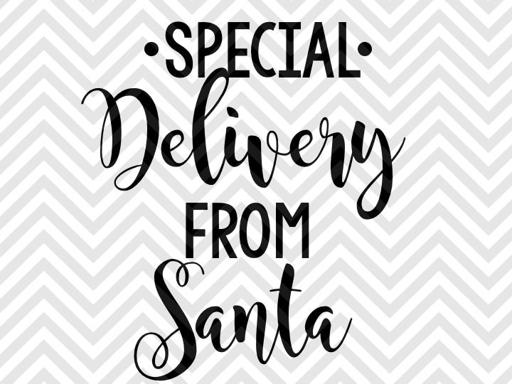Special Delivery From Santa Christmas By Kristin Amanda Designs Svg Cut Files Thehungryjpeg Com