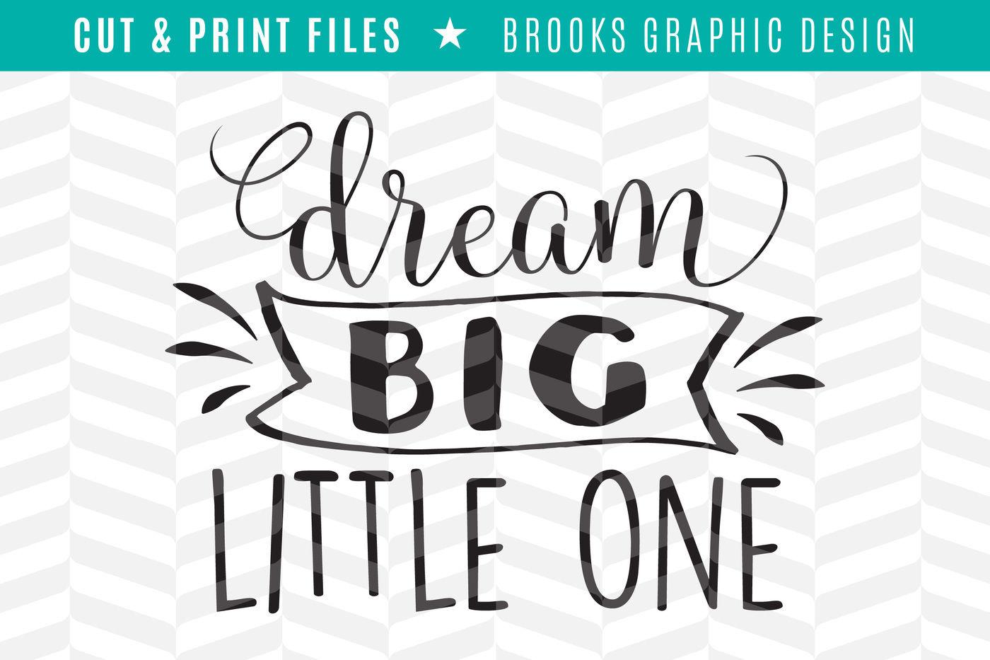 Dream Big Dxf Svg Png Pdf Cut Print Files By Simply Bright Studio Thehungryjpeg Com