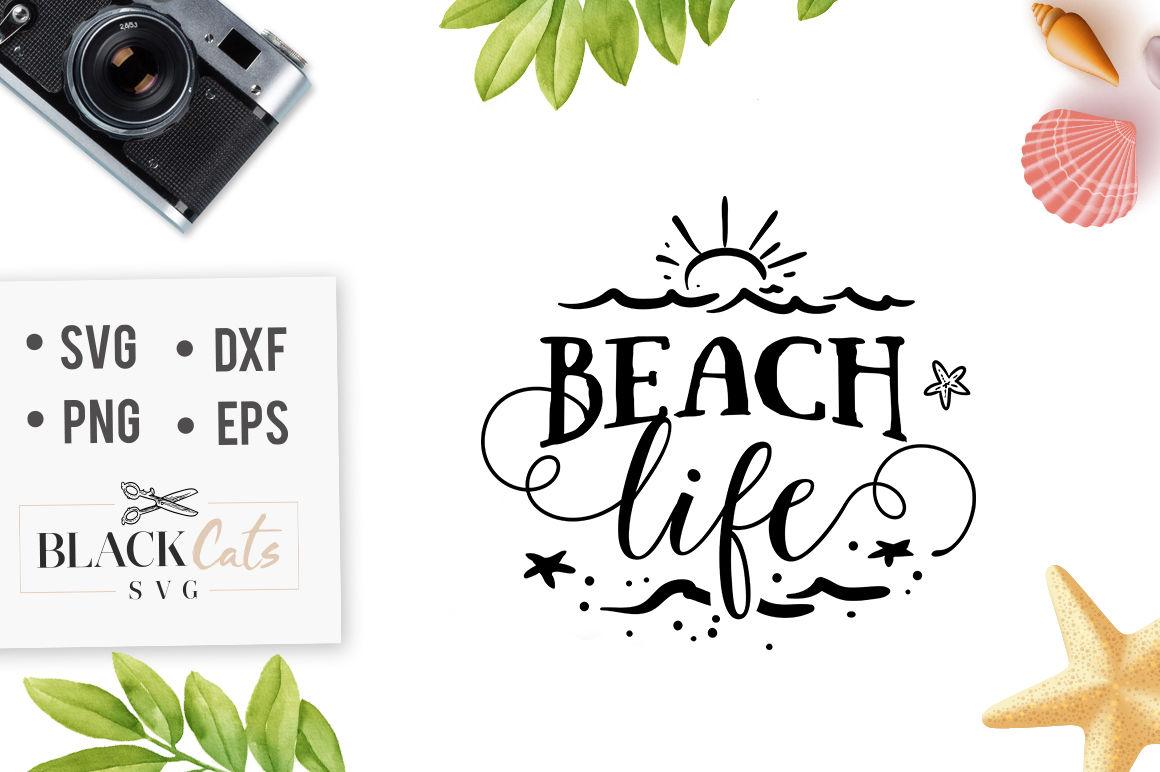 Beach Life Svg File By Blackcatssvg Thehungryjpeg Com