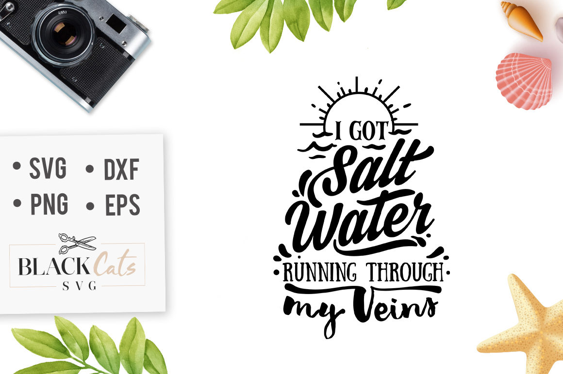 I Got Salt Water Running Through My Veins Svg File By