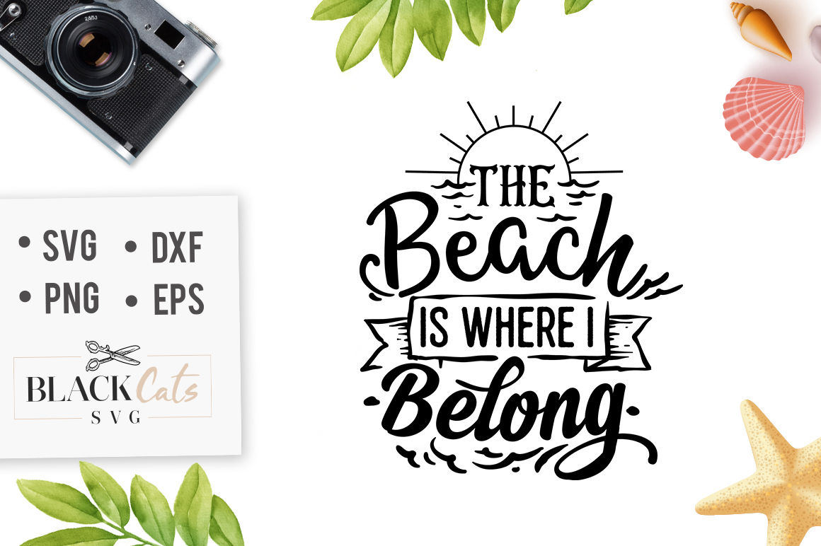 The Beach Is Where I Belong Svg File By Blackcatssvg