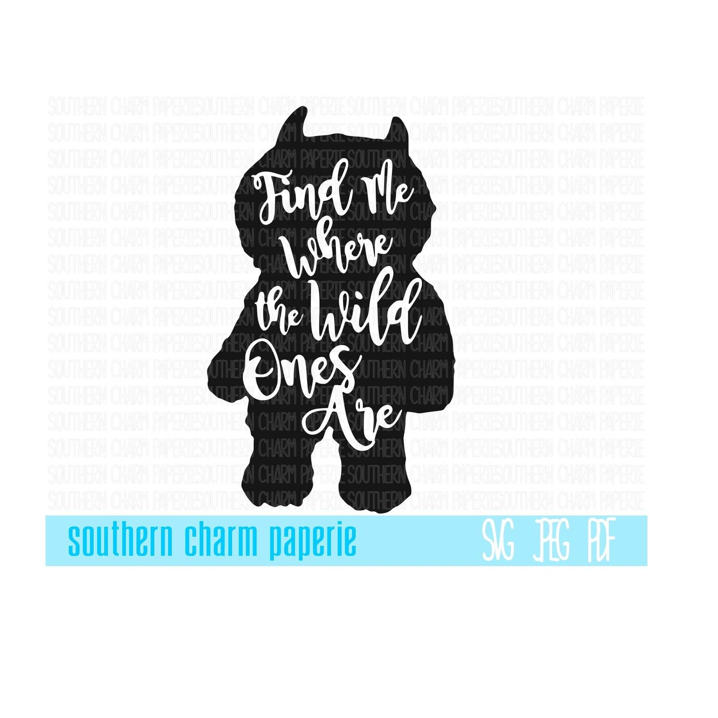 Find Me Where The Wild Things Are Svg Cut File By Southern Charm