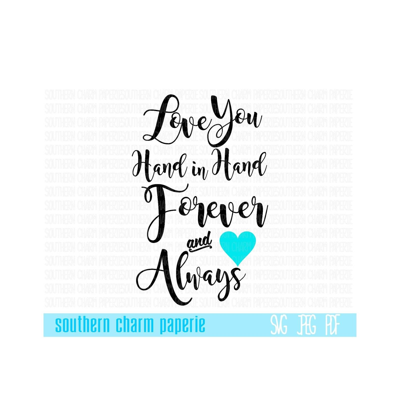Love You Hand In Hand Forever And Always Custom Design Quote