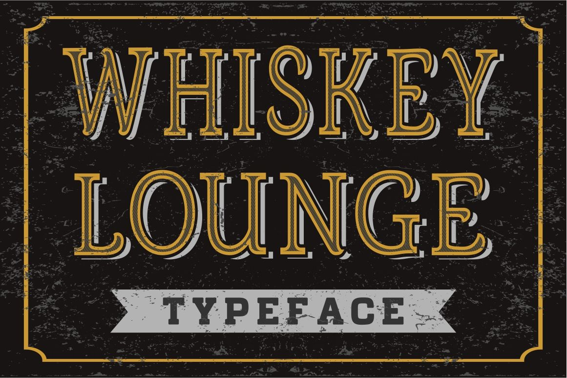 Whiskey Lounge Vector Typeface By Vintage Font Lab Thehungryjpeg Com