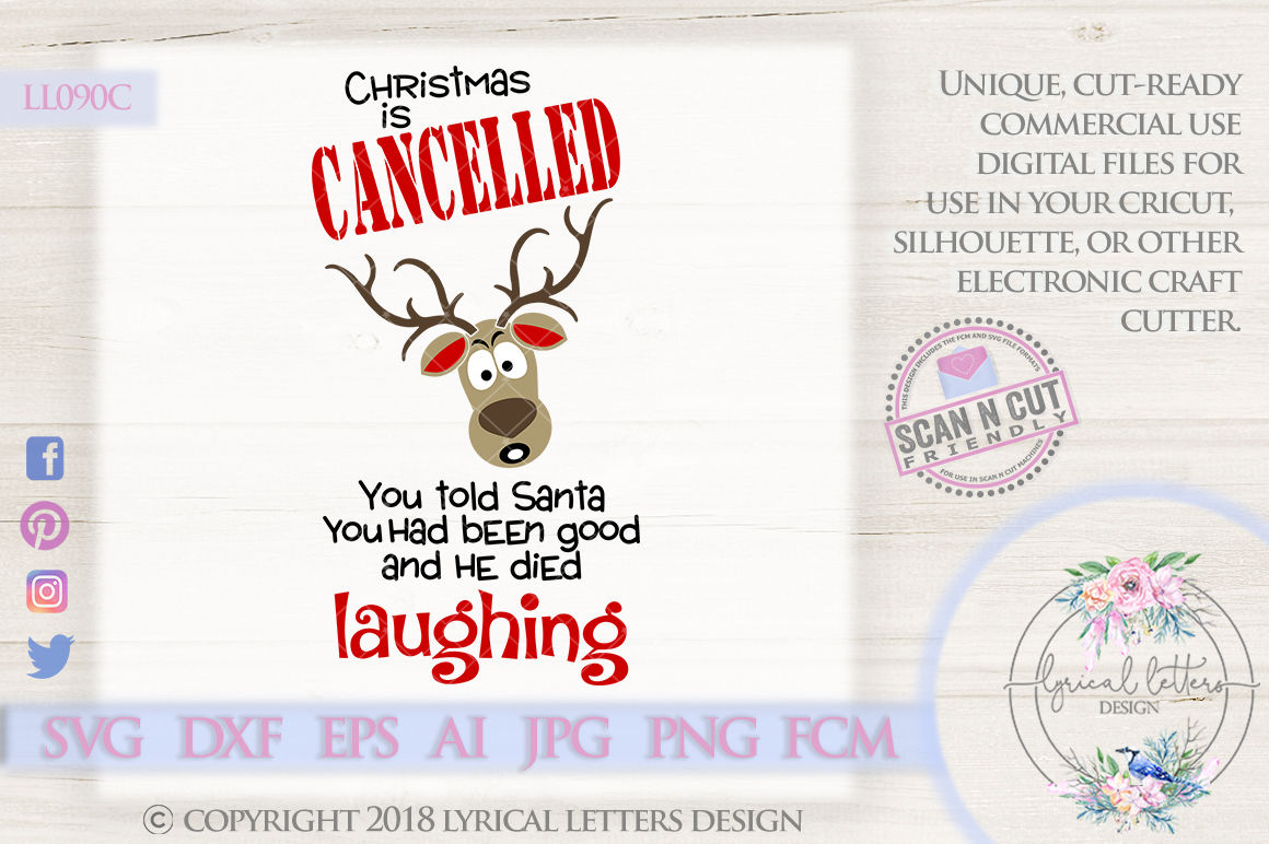 Christmas Is Cancelled Reindeer Design Svg Dxf Eps Ai Jpg Png By