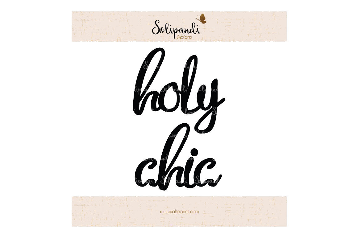Holy Chic Handwriting Svg And Dxf Cut Files For Cricut