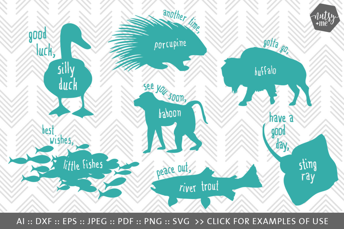 Animal Quote Svg Cut File Svg Png Vector Clipart Files By