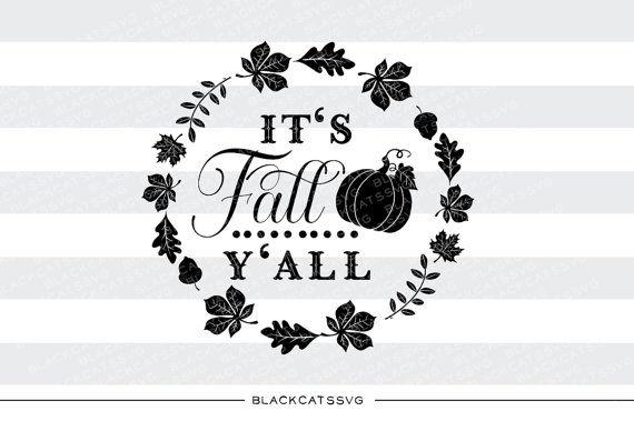 It S Fall Y All Svg File By Blackcatssvg Thehungryjpeg Com