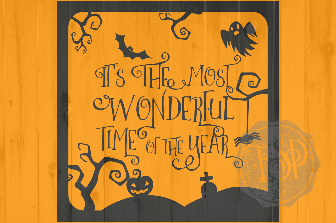Halloween Cutting File It S The Most Wonderful Time Of The Year Svg Dxf Png Cutting File Printable By Ever So Pretty Designs Thehungryjpeg Com