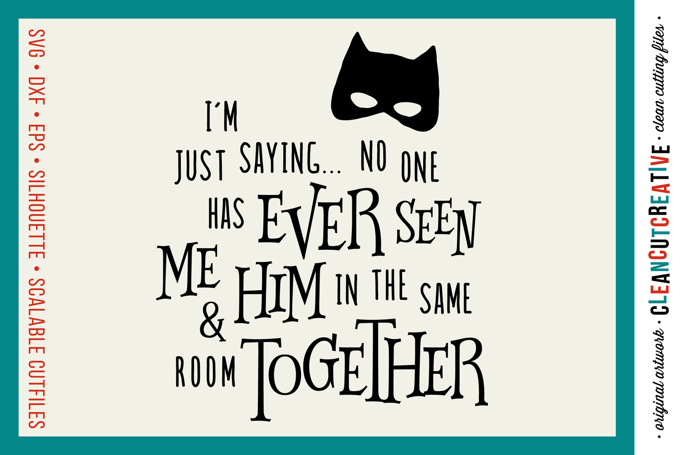 Boy Superhero Never Seen Together Svg Dxf Eps Png Cut File Cutting File Clipart Cricut And Silhouette Clean Cutting Files By Cleancutcreative Thehungryjpeg Com