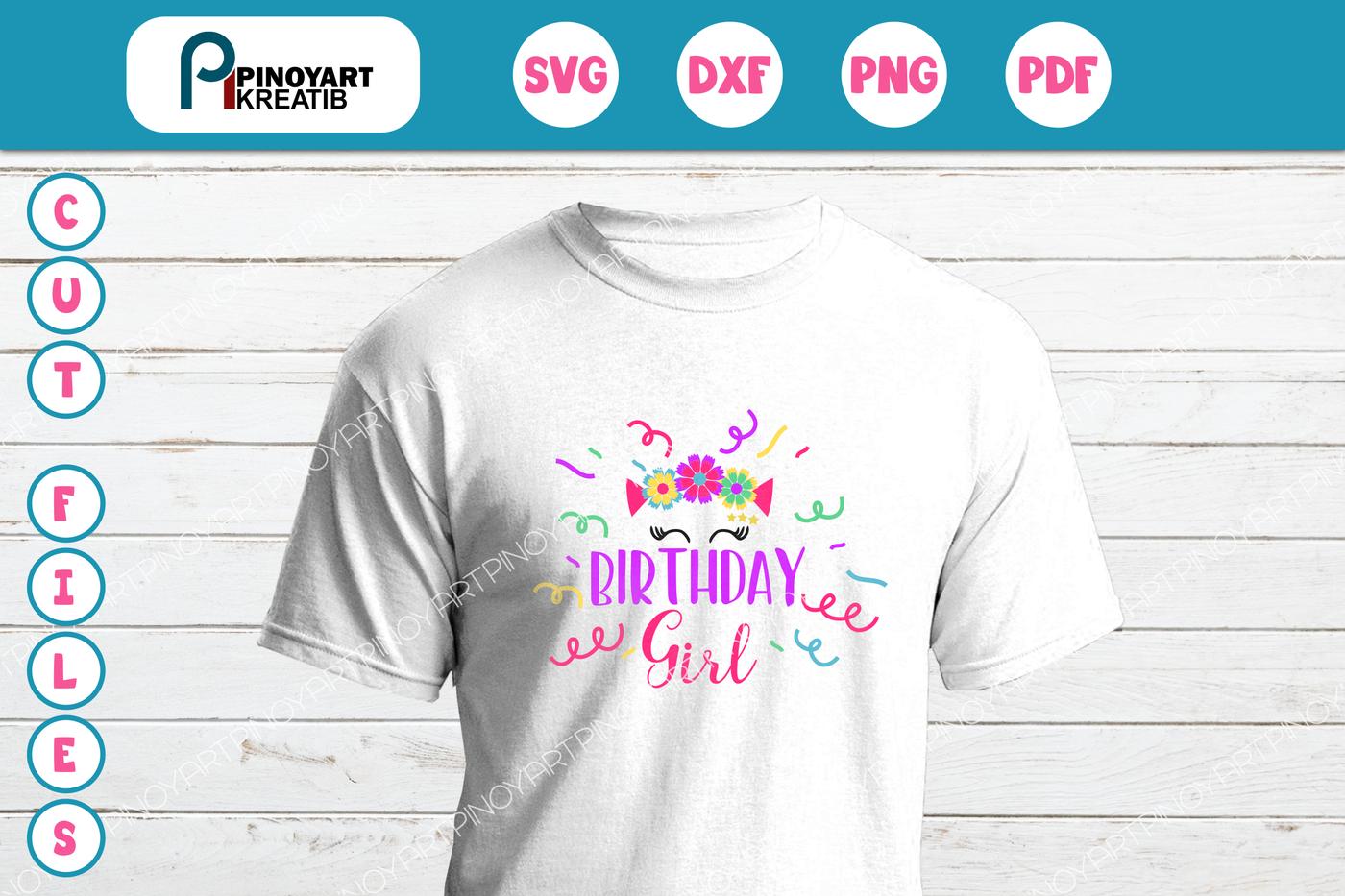 Birthday Svg Birthday Girl Svg Birthday Svg Birthday Svg File