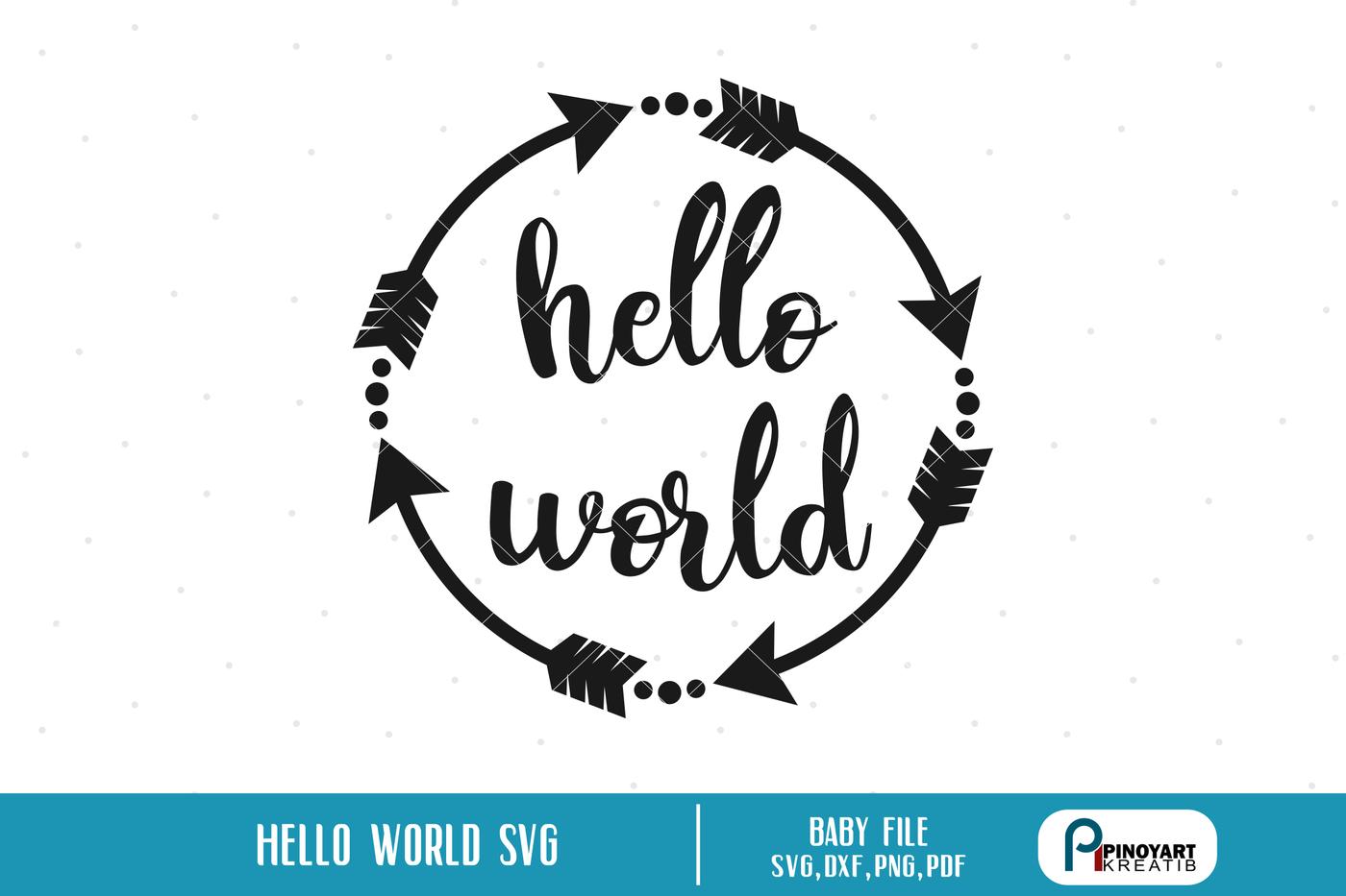 Hello Svg Hello World Svg Hello Svg Hello World Svg File Hello