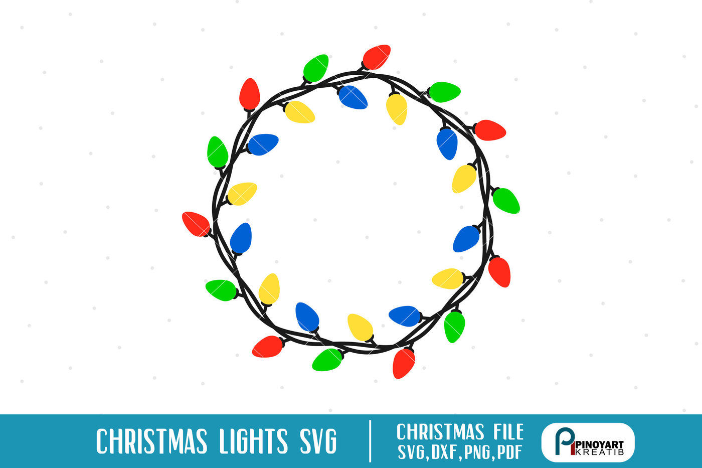Christmas Lights Svg Christmas Svg Christmas Lights Svg Christmas Dxf By Pinoyart Thehungryjpeg Com