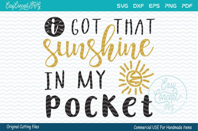 I Got That Sunshine In My Pocket By Easyconceptsvg Thehungryjpeg Com