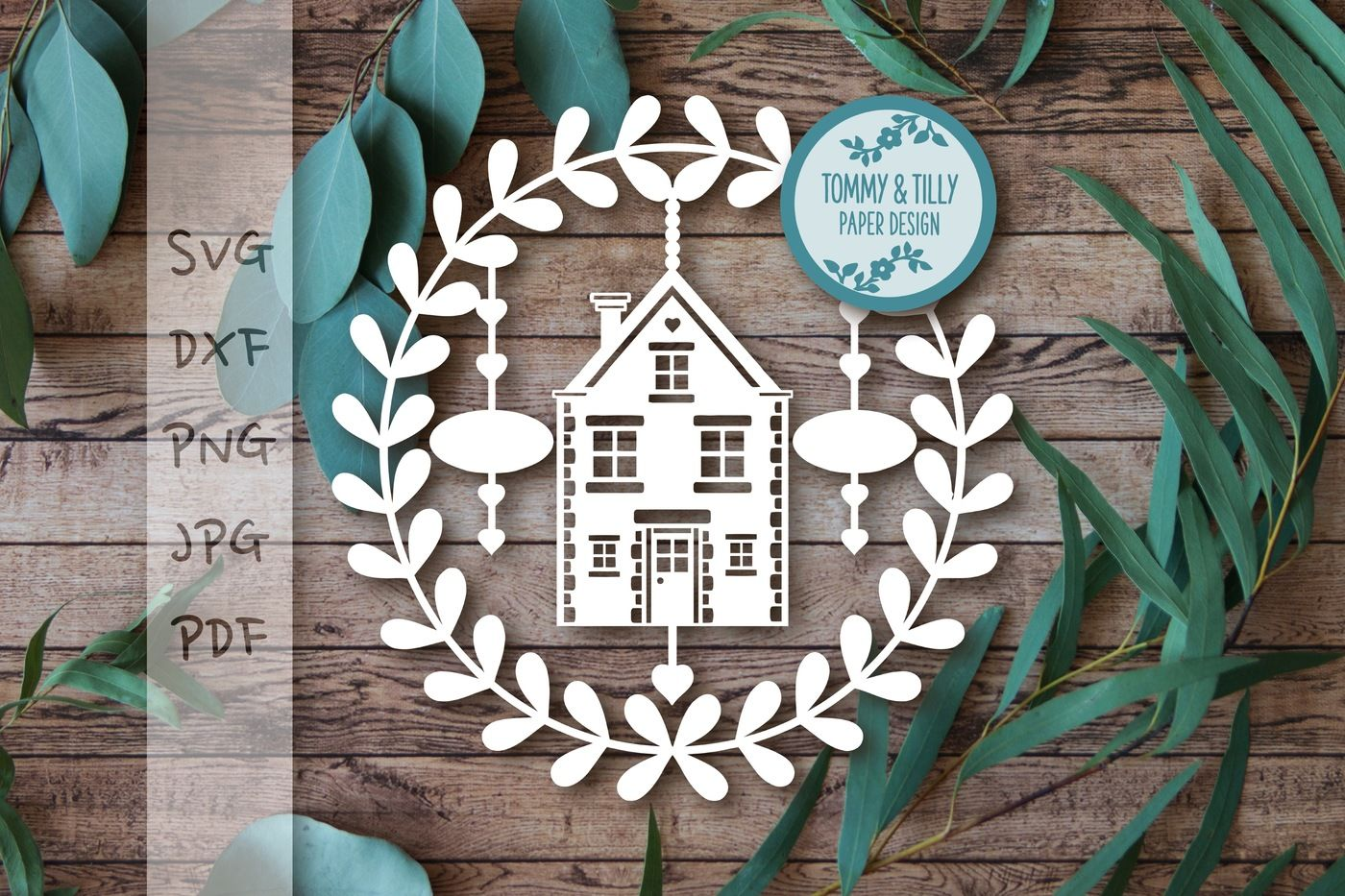 New Home Garland Svg Dxf Png Pdf Jpg By Tommy And Tilly Design