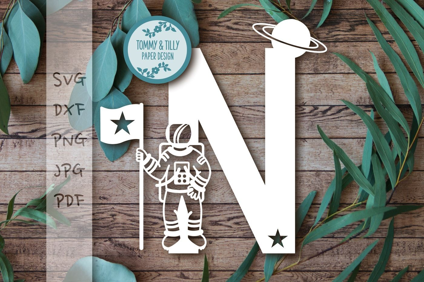 N Astronaut Letter Svg Dxf Png Pdf Jpg By Tommy And Tilly Design