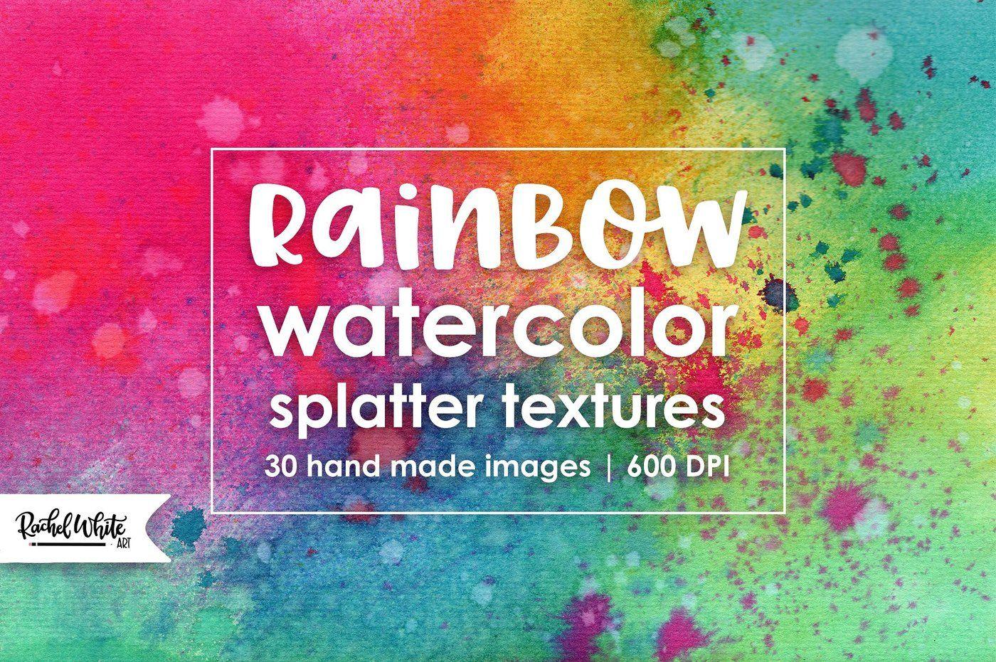 Rainbow Watercolor Splatter Textures By Rachel White Art