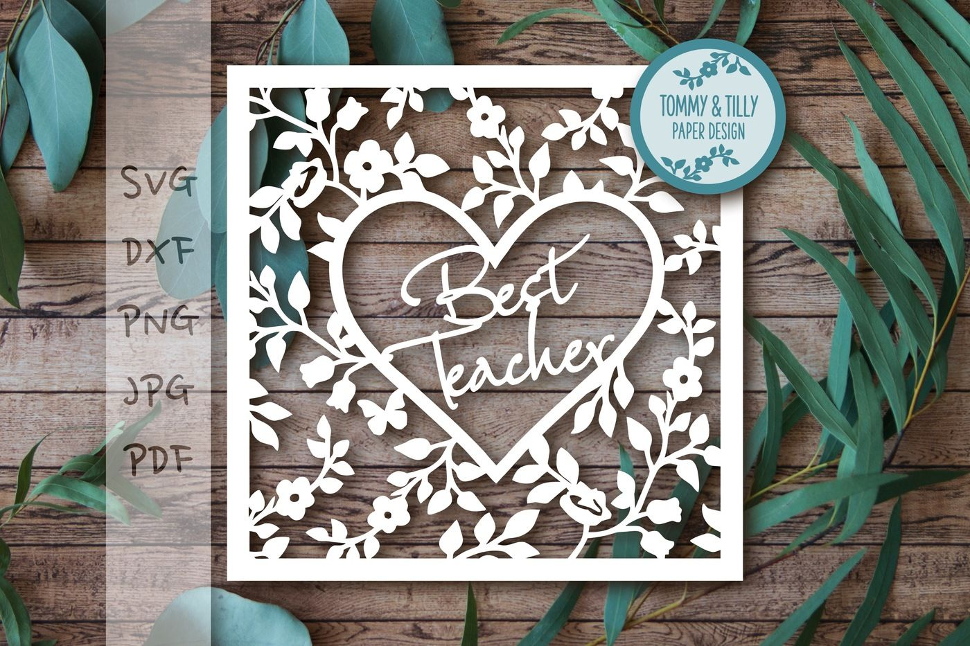 Best Teacher Heart Frame Svg Dxf Png Pdf Jpg By Tommy And Tilly