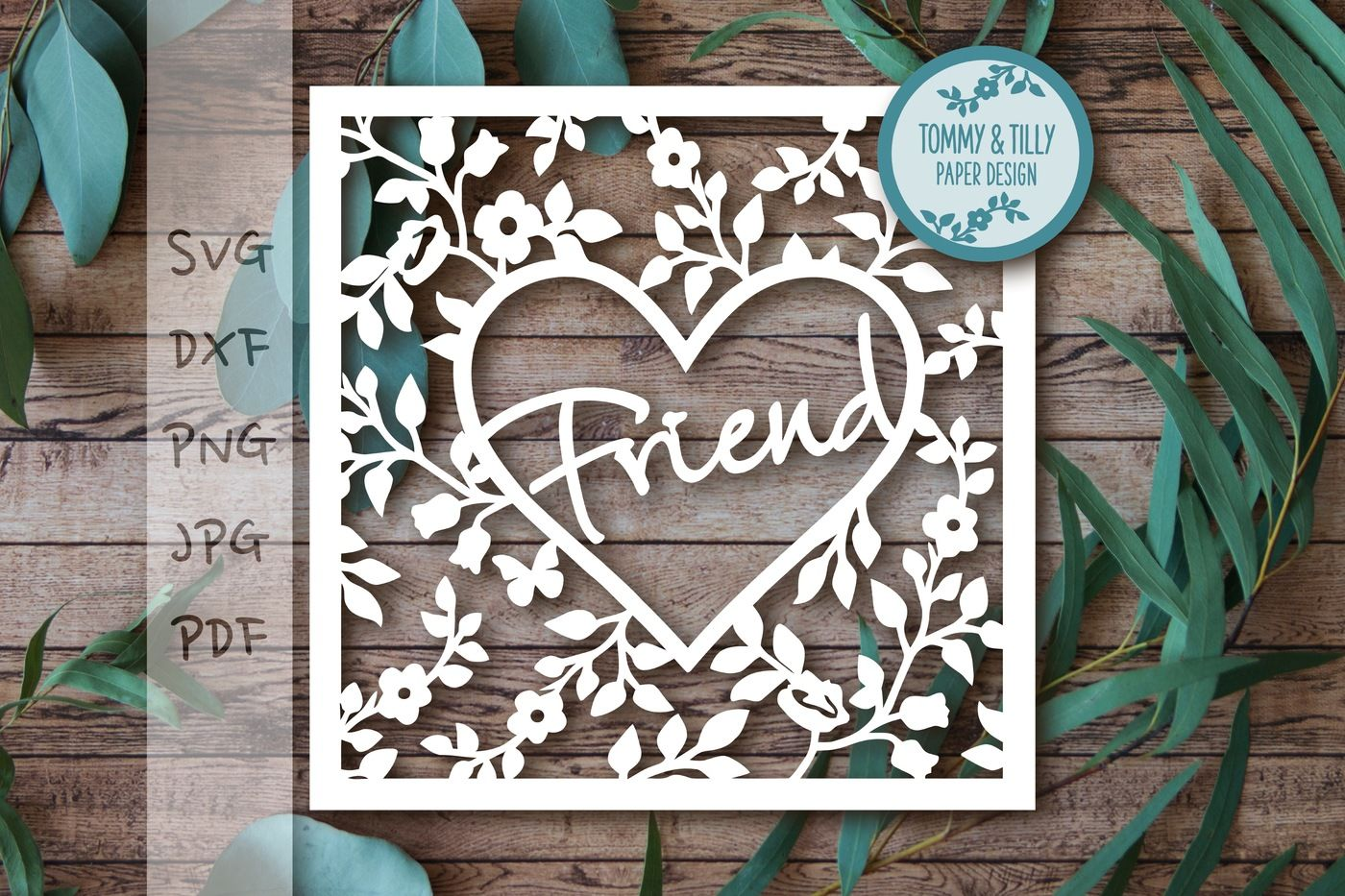 Friend Heart Frame Svg Dxf Png Pdf Jpg By Tommy And Tilly Design