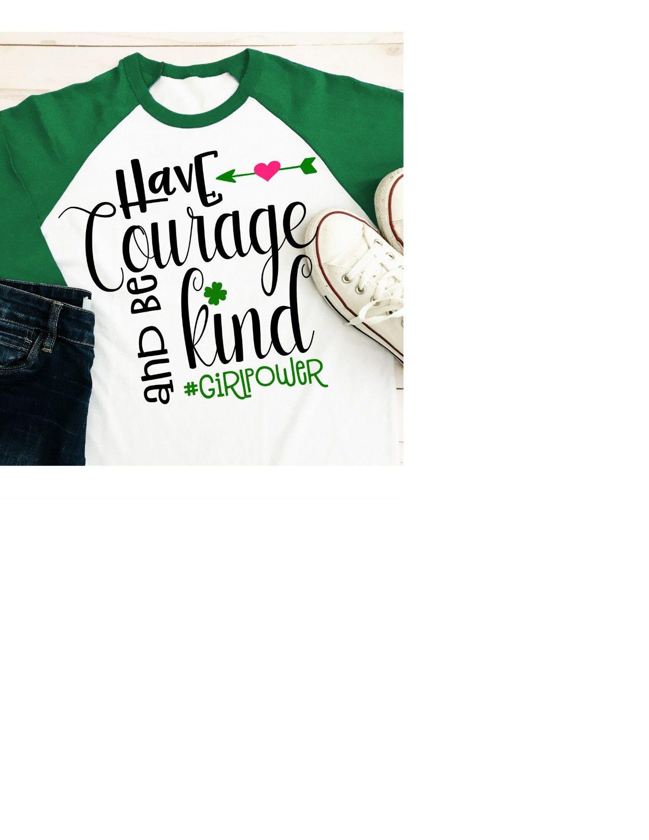 Girl Scouts Svg Courage Svg Be Kind Svg Girl Power Svg Svg