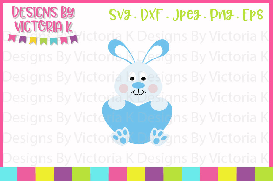 Easter Svg Boy Bunny Heart Svg Dxf Cricut And Silhouette Cut