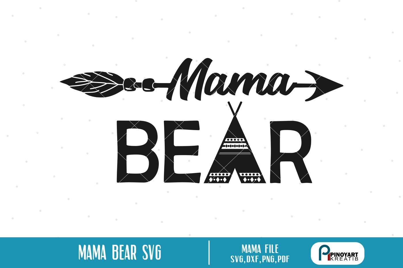 Mama Bear Svg Mama Bear Dxf Bear Svg Bear Svg File Bear Dxf Mama