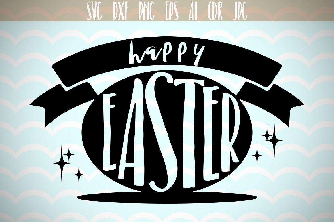 Happy Easter Svg By Dreamer S Designs Thehungryjpeg Com