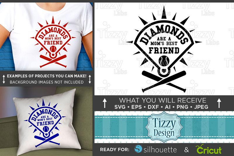 Diamonds Are A Mom S Best Friend Svg File Baseball Mom Shirts