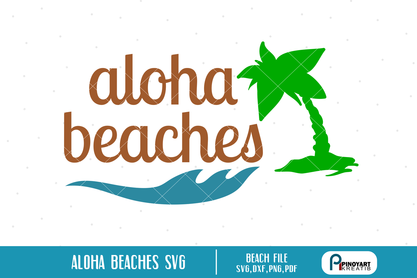aloha svg,aloha beaches svg,beach svg file,summer svg file,beach dxf