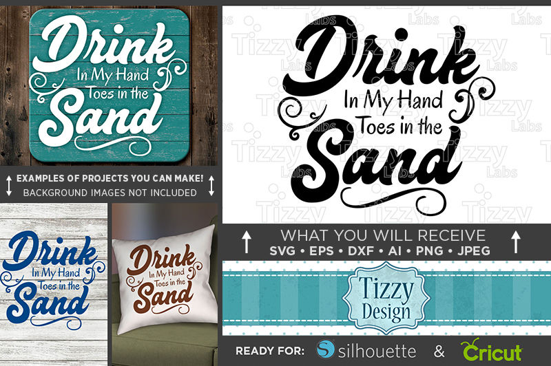 Drink In My Hand Toes In The Sand Svg Wine Svg Beach Decor