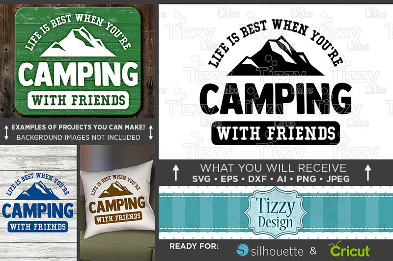 Life Is Best When You Re Camping With Friends Svg File 696 By