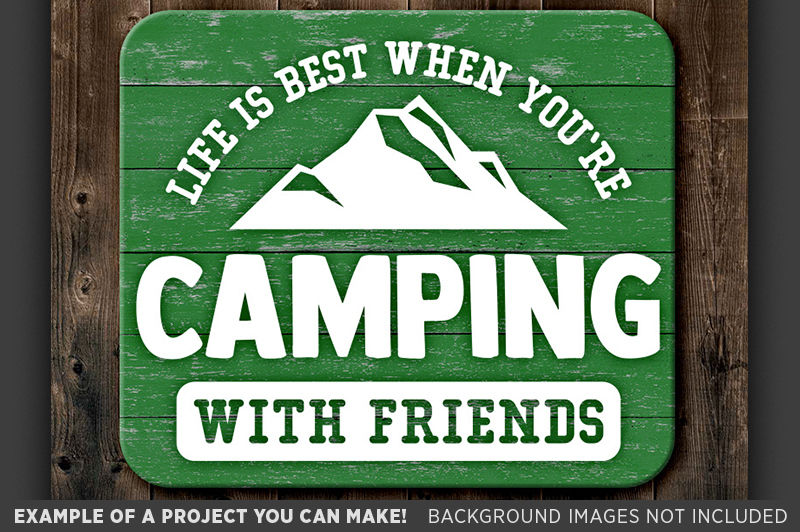 Life Is Best When You Re Camping With Friends Svg File 696 By Tizzy Labs Thehungryjpeg Com