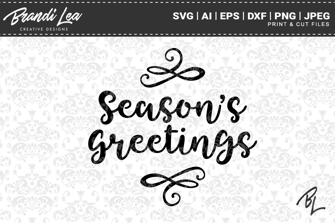 Season S Greetings Svg Cutting Files By Brandi Lea Designs